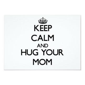 "Keep Calm and Hug your Mom 5"" X 7"" Invitation Card"
