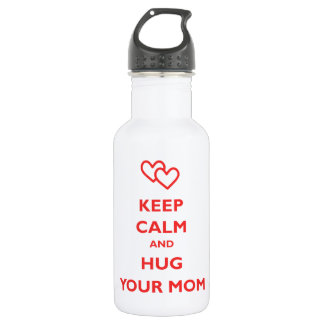 Keep Calm And Hug Your Mom Stainless Steel Water Bottle