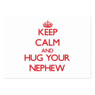 Keep Calm and HUG  your Nephew Business Card