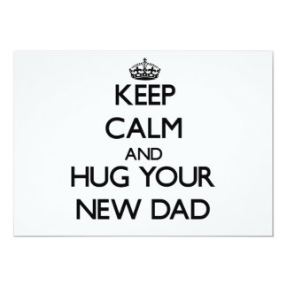 Keep Calm and Hug your New Dad Personalized Announcements