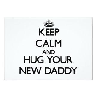 Keep Calm and Hug your New Daddy Custom Invite