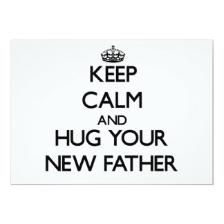 Keep Calm and Hug your New Father Personalized Invites