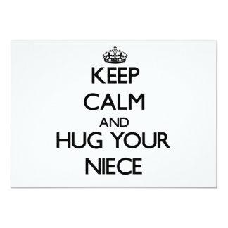 Keep Calm and Hug your Niece 5x7 Paper Invitation Card