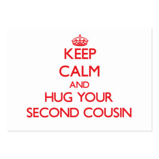 Keep Calm and HUG  your Second Cousin Business Card Template