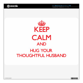 """Keep Calm and HUG your Thoughtful Husband Decal For 11"""" MacBook Air"""