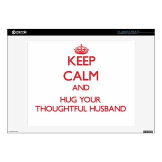 """Keep Calm and HUG your Thoughtful Husband 14"""" Laptop Decals"""