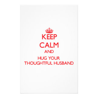 Keep Calm and HUG your Thoughtful Husband Personalized Stationery