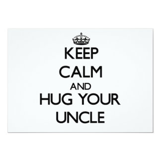 Keep Calm and Hug your Uncle 5x7 Paper Invitation Card