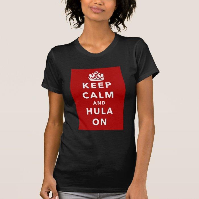 Keep Calm and Hula On T-Shirt