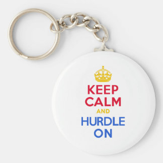 KEEP CALM and HURDLE ON Keychains