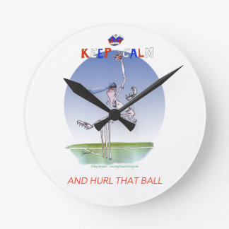 keep calm and hurl that ball, tony fernandes round clock