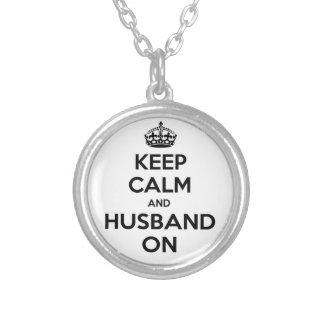 Keep Calm and Husband On Jewelry