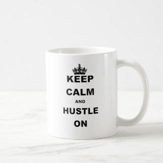 KEEP CALM AND HUSTLE ON.png Mug