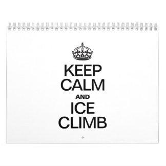 KEEP CALM AND ICE CLIMB CALENDAR