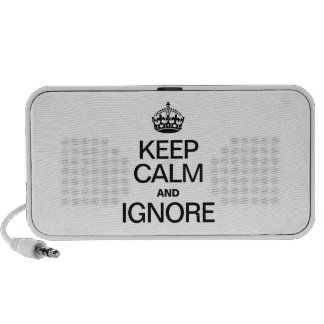 KEEP CALM AND IGNORE TRAVELLING SPEAKERS