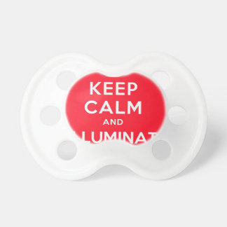Keep Calm and Illuminati Pacifier
