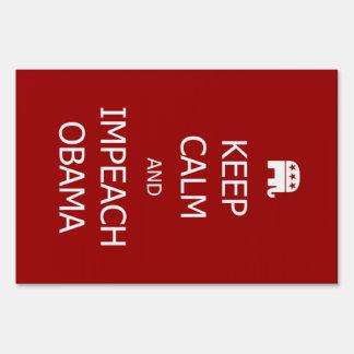 KEEP CALM and IMPEACH OBAMA Yard Sign