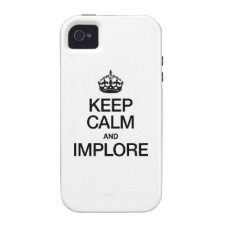 KEEP CALM AND IMPLORE iPhone 4/4S CASE