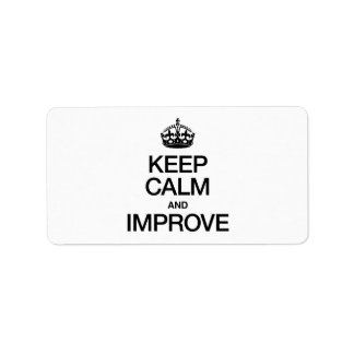 KEEP CALM AND IMPROVE ADDRESS LABEL