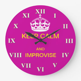 Keep calm and improvise large clock
