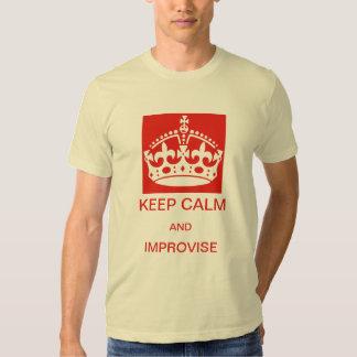 Keep calm and improvise t shirt