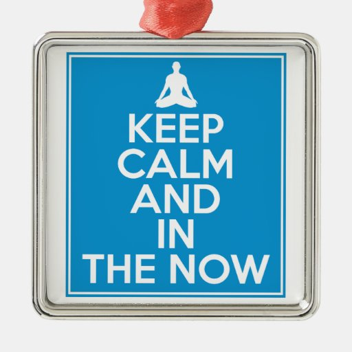 Keep Calm and in the Now Christmas Tree Ornament