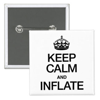 KEEP CALM AND INFLATE BUTTONS