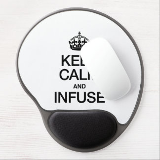 KEEP CALM AND INFUSE GEL MOUSE MAT
