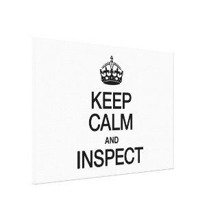 KEEP CALM AND INSPECT CANVAS PRINT
