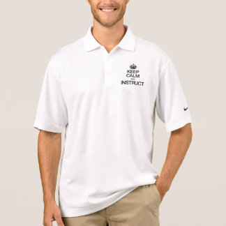 KEEP CALM AND INSTRUCT POLO T-SHIRTS