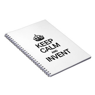 KEEP CALM AND INVENT NOTEBOOK