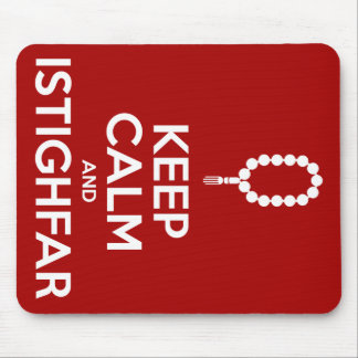 Keep Calm And Istighfar Mouse Pad