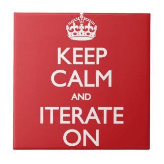 Keep calm and iterate on kakelplatta av kerami