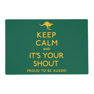 Keep Calm and It's Your Shout! Placemat