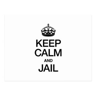 KEEP CALM AND JAIL POST CARD