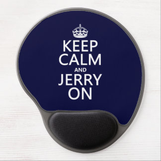Keep Calm and Jerry On (any color) Gel Mouse Pad
