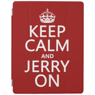 Keep Calm and Jerry On iPad Cover