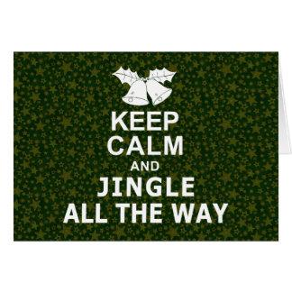 Keep Calm And Jingle All The Way Card