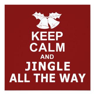 Keep Calm And Jingle All The Way Invitation