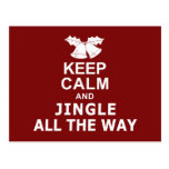 Keep Calm And Jingle All The Way Postcards