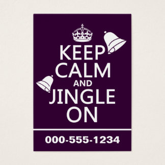 Keep Calm and Jingle On Business Card