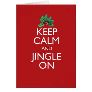 Keep Calm and Jingle On Card