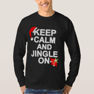Keep Calm And Jingle On Funny Ugly Xmas T-Shirt