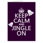 Keep Calm and Jingle On Greeting Card