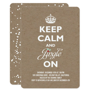 Keep Calm and Jingle Rustic Holiday Party Invite
