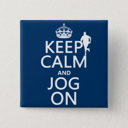 Square Button with Keep Calm and Jog On design