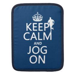 iPad Sleeve with Keep Calm and Jog On design