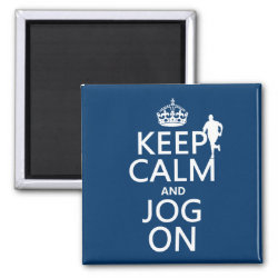 Square Magnet with Keep Calm and Jog On design