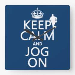 Square Wall Clock with Keep Calm and Jog On design