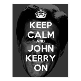 Keep Calm and John Kerry On Postcard